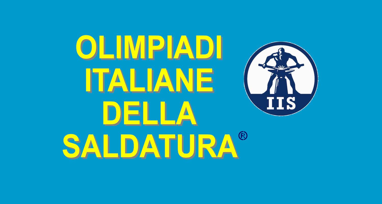 AL VIA LE OLIMPIADI... DELLA SALDATURA - Perforare - IIS Istituto Italiano di Saldatura Olimpiadi della Saldatura - Componenti Eventi News