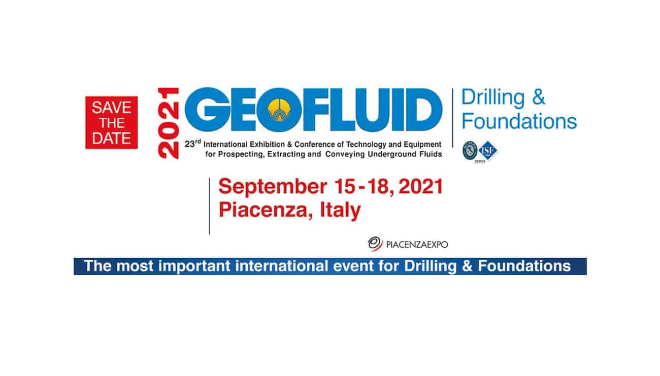 GEOFLUID 2021, SI PREPARA UNA GRANDE EDIZIONE - Perforare - Geofluid 2021 - Fiere Fondazioni speciali Geofluid News Perforazioni